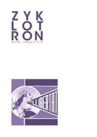 Zyklotron 2001/04, Jahrgang 19, Nr. 92