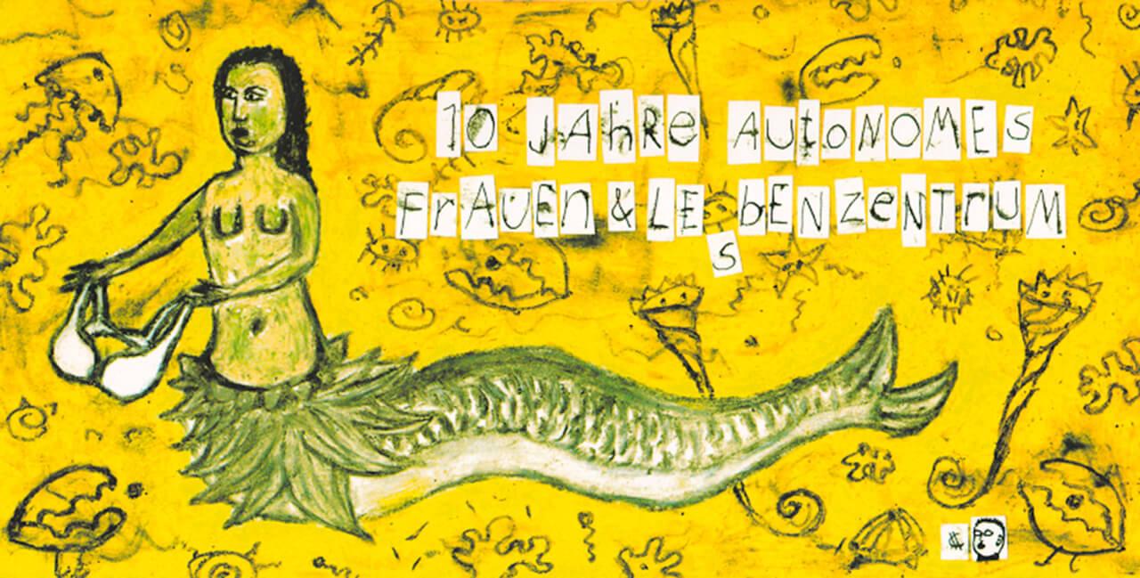 10 Jahre Autonomes FrauenLesbenZentrum, 1993
