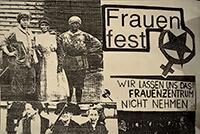 """199?: Frauenfest: """"Wir lassen uns das Frauenzentrum nicht nehmen"""""""