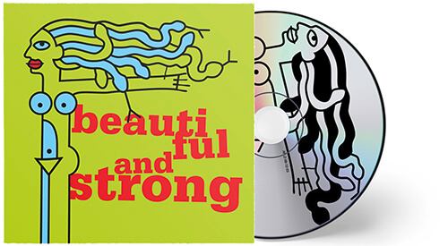 CD beautiful & strong, 2003
